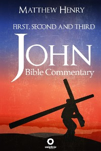 Cover Bible Commentary - First, Second and Third John