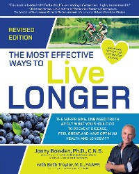 Cover The Most Effective Ways to Live Longer, Revised