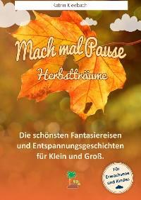 Cover Mach mal Pause - Herbstträume