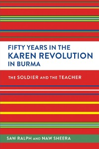 Cover Fifty Years in the Karen Revolution in Burma