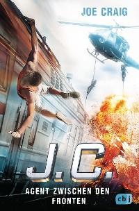 Cover J.C. - Agent zwischen den Fronten