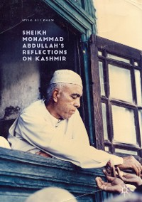 Cover Sheikh Mohammad Abdullah's Reflections on Kashmir