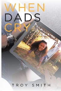Cover When Dads Cry