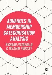 Cover Advances in Membership Categorisation Analysis