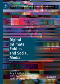 Cover Digital Intimate Publics and Social Media