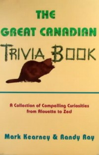 Cover The Great Canadian Trivia Book