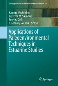 Cover Applications of Paleoenvironmental Techniques in Estuarine Studies