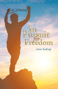 Cover In Pursuit for Freedom