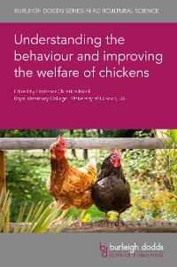 Cover Understanding the behaviour and improving the welfare of chickens