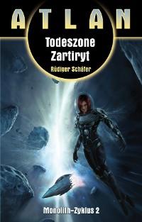 Cover ATLAN Monolith 2: Todeszone Zartiryt