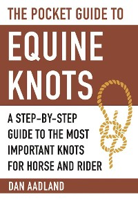 Cover The Pocket Guide to Equine Knots