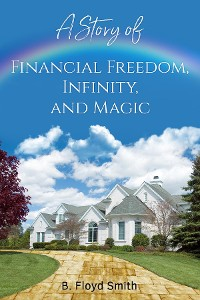 Cover A Story Of Financial Freedom, Infinity, And Magic