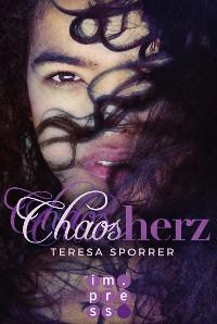 Cover Chaosherz (Die Chaos-Reihe 2)