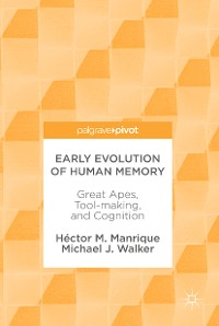 Cover Early Evolution of Human Memory