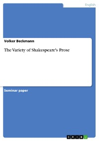 Cover The Variety of Shakespeare's Prose