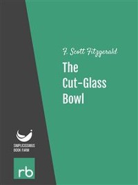Cover Flappers And Philosophers - The Cut-Glass Bowl (Audio-eBook)