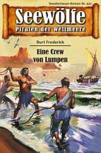 Cover Seewölfe - Piraten der Weltmeere 421