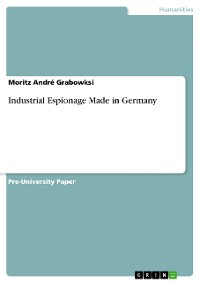 Cover Industrial Espionage Made in Germany