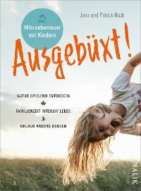 Cover Ausgebüxt!