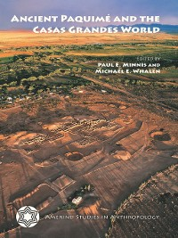 Cover Ancient Paquimé and the Casas Grandes World