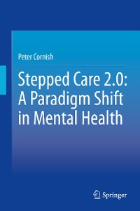 Cover Stepped Care 2.0: A Paradigm Shift in Mental Health