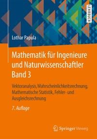 Cover Mathematik fur Ingenieure und Naturwissenschaftler Band 3