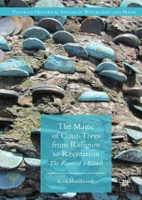 Cover The Magic of Coin-Trees from Religion to Recreation