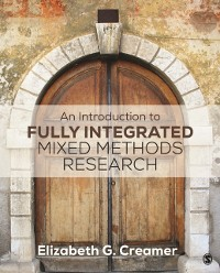 Cover Introduction to Fully Integrated Mixed Methods Research
