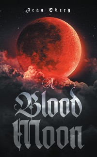 Cover A Blood Moon