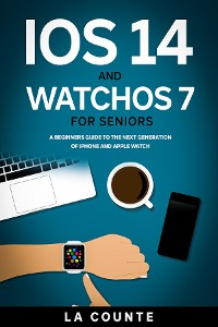 Cover iOS 14 and WatchOS 7 For Seniors