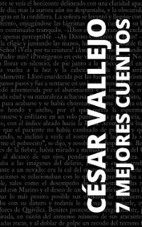 Cover 7 mejores cuentos de César Vallejo