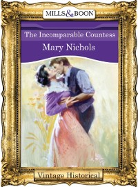 Cover Incomparable Countess (Mills & Boon Historical)