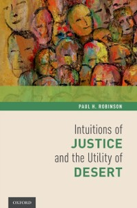 Cover Intuitions of Justice and the Utility of Desert