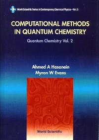 Cover Computational Methods In Quantum Chemistry, Volume 2: Quantum Chemistry
