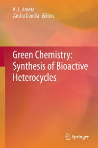 Cover Green Chemistry: Synthesis of Bioactive Heterocycles