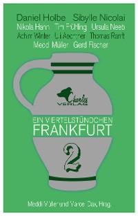 Cover Ein Viertelstündchen Frankfurt - Band 2