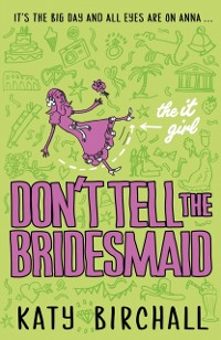 Cover It Girl: Don't Tell the Bridesmaid