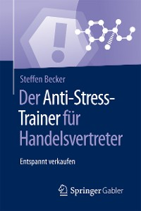 Cover Der Anti-Stress-Trainer für Handelsvertreter