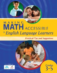 Cover Making Math Accessible to Students With Special Needs (Grades 3-5)