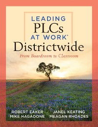 Cover Leading PLCs at Work® Districtwide