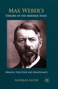 Cover Max Weber's Theory of the Modern State
