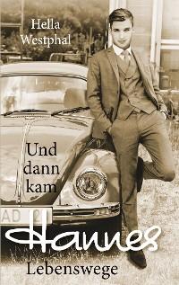 Cover Und dann kam Hannes