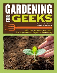 Cover Gardening for Geeks