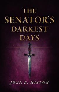 Cover The Senator's Darkest Days