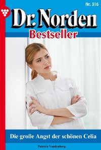 Cover Dr. Norden Bestseller 316 – Arztroman