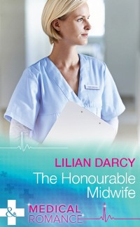 Cover Honourable Midwife (Mills & Boon Medical) (Australian Country Hospital, Book 1)