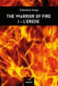 Cover The warrior of fire