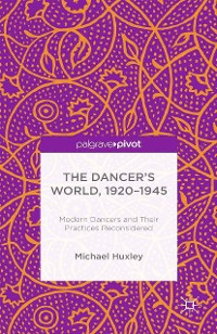 Cover The Dancer's World, 1920 - 1945