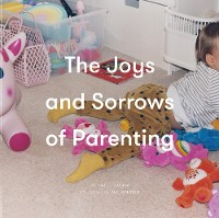 Cover The Joys and Sorrows of Parenting