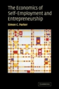 Cover Economics of Self-Employment and Entrepreneurship
